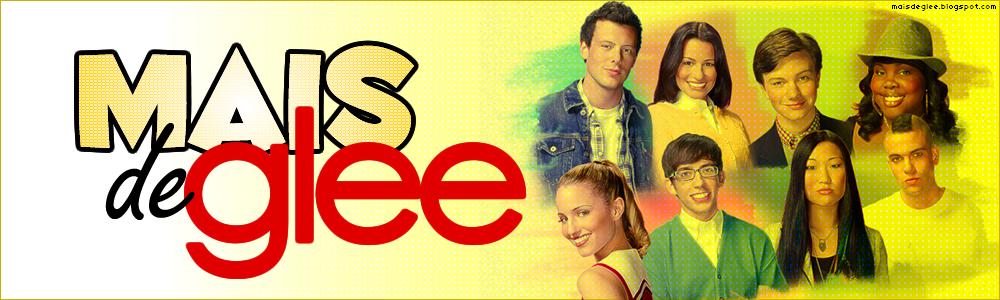 Mais de Glee!