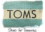 i love TOMS!