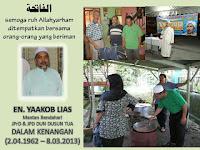 HJ YAAKOB LIAS, 51 TAHUN MENINGGAL DUNIA PADA 8 MAC 2013