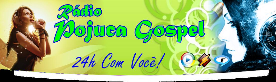 Radio Pojuca Gospel. 24 Horas Com Você!, Ouvir musicas gospel, Radio gospel jovem, musicas