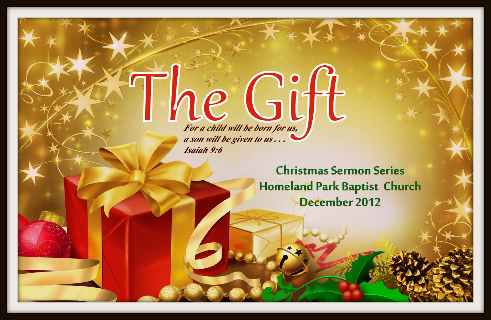 Homeland Park Baptist Church: The Gift: A Christmas Sermon Series
