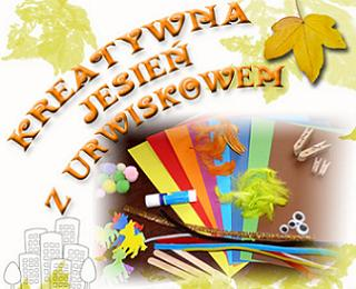 Konkurs Kreatywna jesień z Urwiskowem