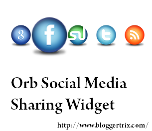 Orb+Social+Media+Sharing+Widget+For+Blogger