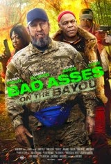 Bad Asses on the Bayou (2015) - Latino
