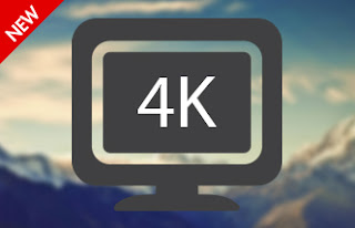 4K Support — Your Resolution Revolution
