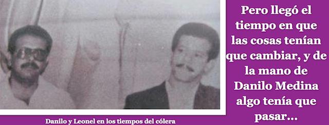"""Leonel en los tiempos """"del cólera"""""""