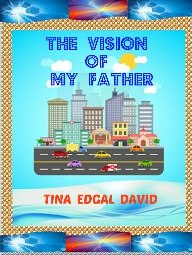 """ The Vision of My Father ""-"