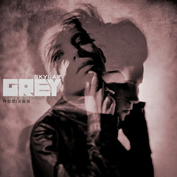 Skylar Grey - Dance Without You (Remixes) - EP Cover
