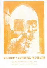 Misterios y Aventuras en Porcuna