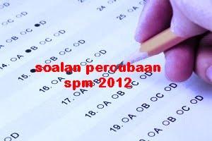 soalan soalan percubaan bahasa melayu spm 2012 dari setiap negeri