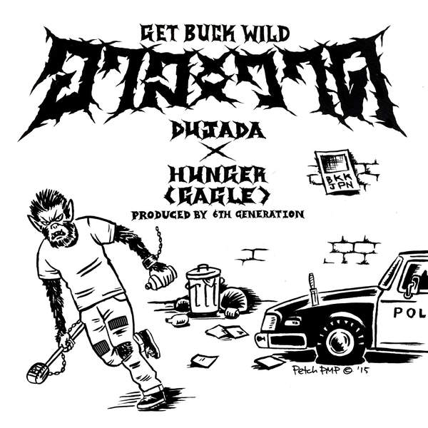 [Single] HUNGER x DUJADA – GET BUCK WILD (2016.02.17/MP3/RAR)