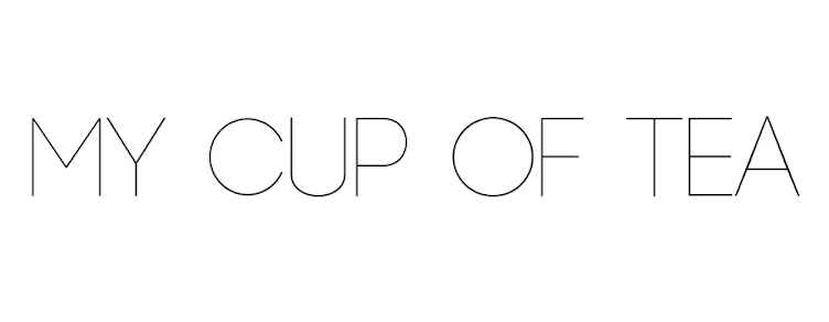 MY CUP OF TEA | Beauty & Lifestyle blog