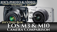 Canon EOS M3 & M10 Mirrorless Camera Comparison | Joe's Video Blog