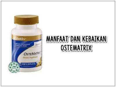 Kebaikan dan Kehebatan OsteMatrix Shaklee