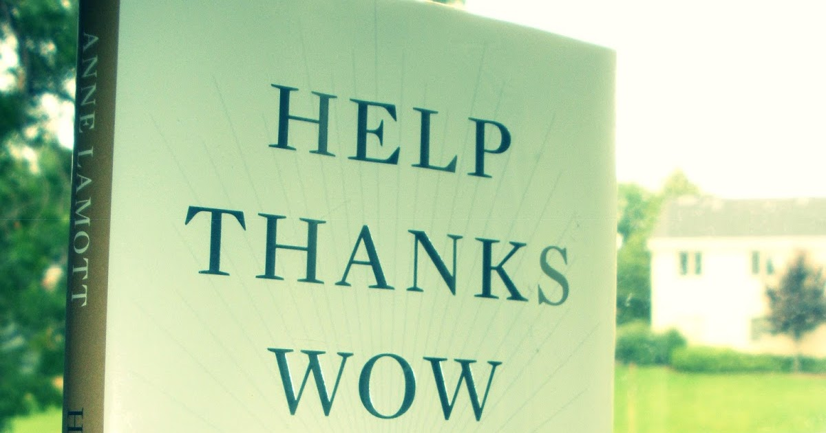 Classics and Beyond: Help, Thanks, Wow: The Three Essential ...