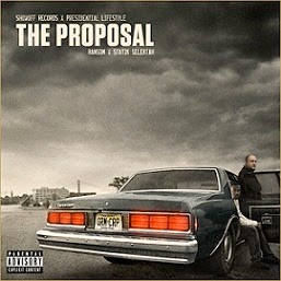 Ransom and Statik Selektah - The Proposal