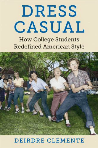 book cover for Dress Casual: How College Students Redifined American Style.