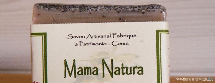 Mama Natura * La savonnerie du Nebbiu