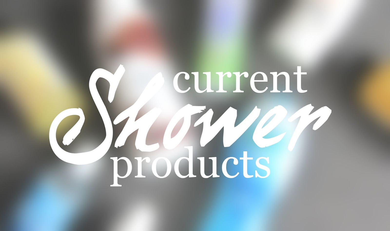 Current Shower Products