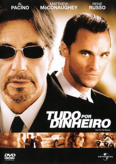 Filme Tudo Por Dinheiro Two For The Money Dublado AVI DVDRip