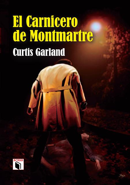 """""""EL CARNICERO DE MONTMARTRE"""" DE CURTIS GARLAND"""