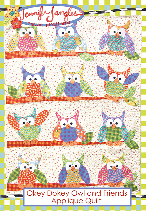 Free Quilt Pattern For Owls : Jennifer Jangles Blog: Okey Dokey Owl and Friends Applique Quilt Pattern