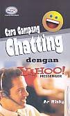 AJIBAYUSTORE  Judul Buku : Cara Gampang Chatting dengan YAHOO! Messenger Pengarang : Ar Rizky Penerbit : Gava Media
