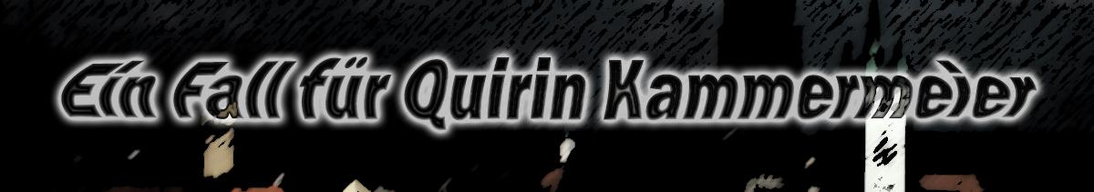 Ein Fall für Quirin Kammermeier