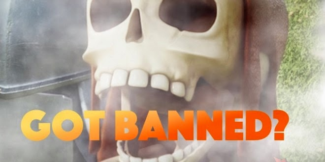 Banned Clash of Clans