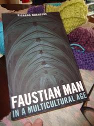 """Faustian Man"" Prof. Ricardo Duchesne"