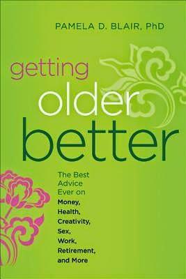 http://www.georgina.canlib.ca/uhtbin/cgisirsi/x/x/x//57/5?user_id=WEBSERVER&&searchdata1=getting+older+better&srchfield1=TI&searchoper1=AND&searchdata2=blair&srchfield2=AU