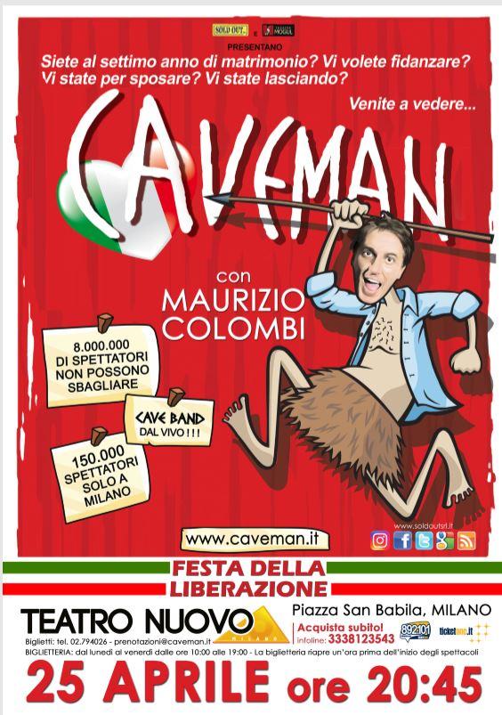 Caveman il 25 aprile al Teatro Nuovo di Milano