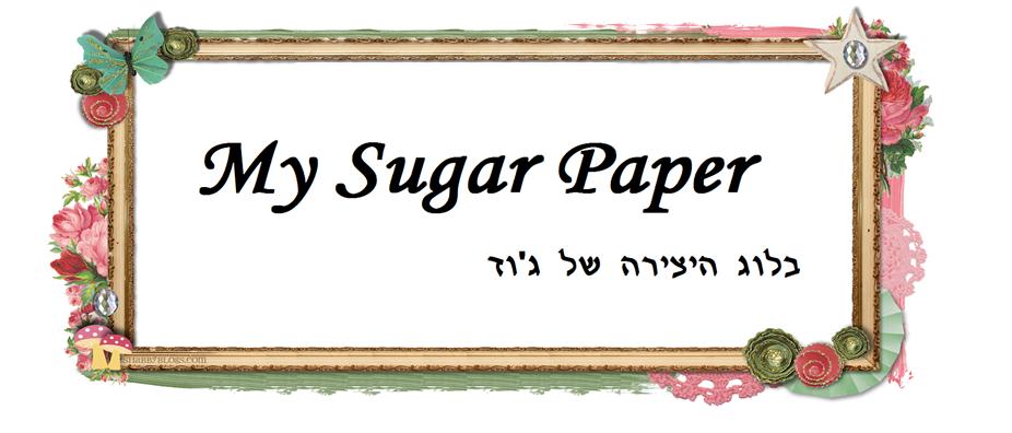 my sugar paper