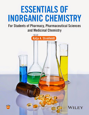 Essentials of Inorganic Chemistry: For Students of Pharmacy, Pharmaceutical Sciences and Medicinal Chemistry - Free Ebook Download