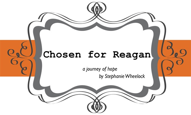 Chosen for Reagan