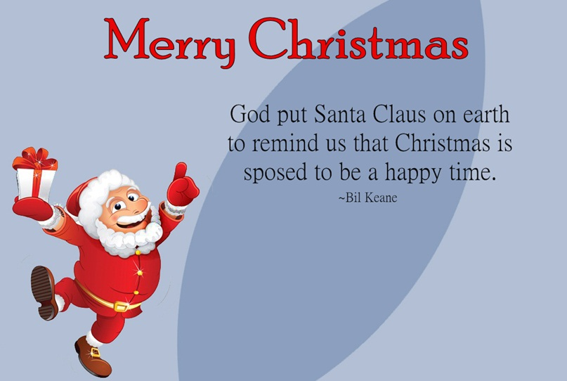 Cute Xmas Picture. Funny Santa Claus Quotes Image