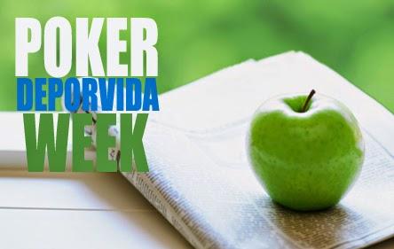 Resumen semanal Pokerdeporvida