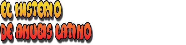 ELMISTERIODEANUBISLATINO.COM