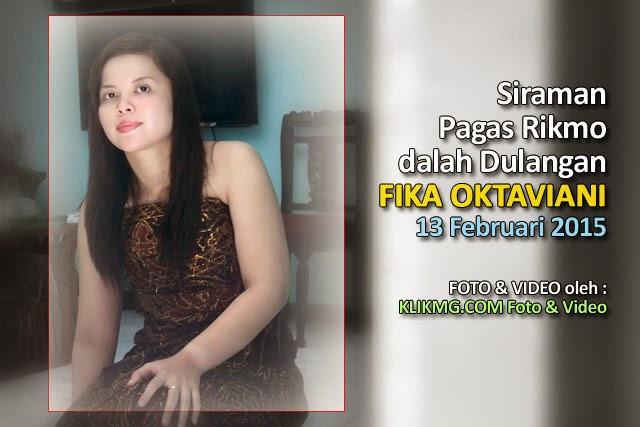 Video Dokumentasi : Siraman, Pagas Rikmo & Dulangan FIKA OKTAVIANA - 13 Februari 2015