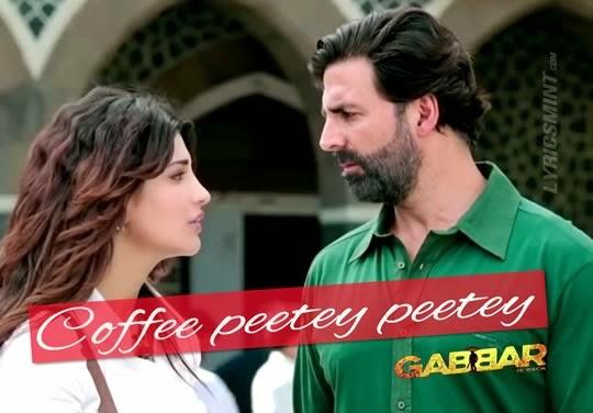 Coffee Peetey Peetey from Gabbar Is Back