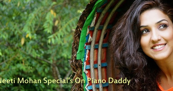 Neeti Mohan All Songs Piano Notes / Video Tutorial ~ Piano Daddy ~ Piano Daddy