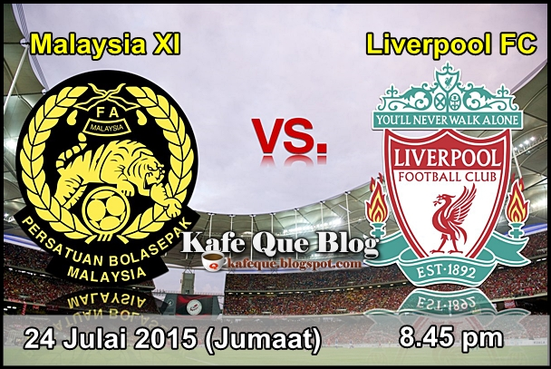 keputusan siaran langsung malaysia vs liverpool 24 julai 2015 kafe