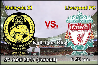 Keputusan Siaran Langsung Malaysia vs Liverpool 24 Julai 2015
