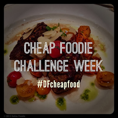 Dallas Cheap Foodie Challenge