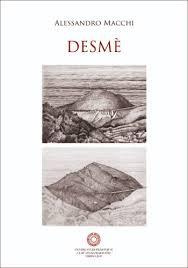 """ALESSANDRO MACCHI PRESENTA """"DESME'"""""""