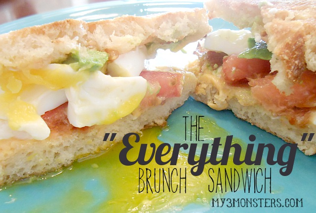 "The ""Everything"" Brunch Sandwich recipe at my3monsters.com"