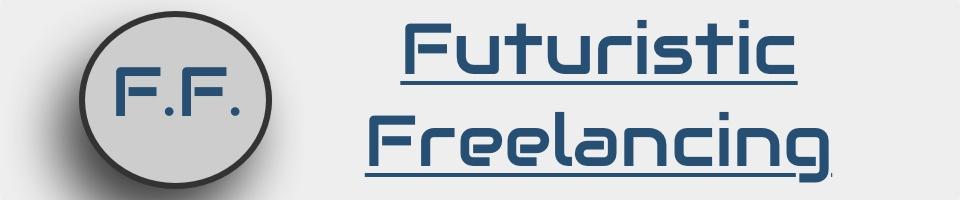 Futuristic Freelancing