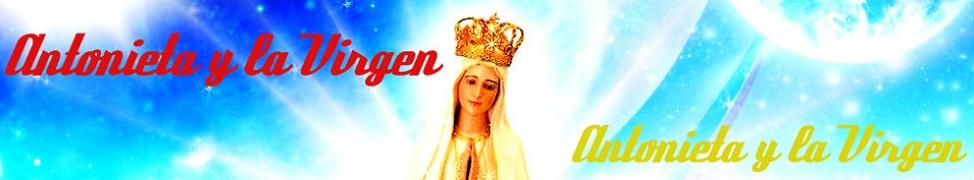 Antonieta y la Virgen