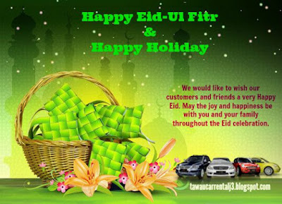 Happy Eid-Ul Fitr & Happy Holiday from J3 Tawau Car Rental