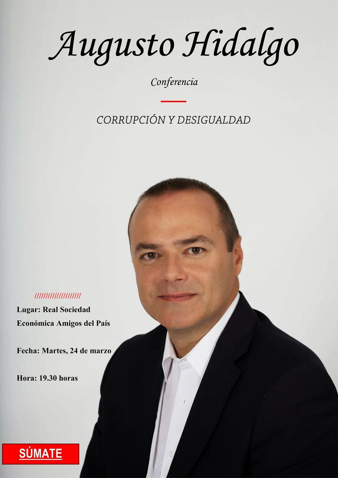 """CONFERENCIA DE AUGUSTO HIDALGO SOBRE """"CORRUPCIÓN Y DESIGUALDAD"""""""